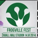 Frogville Fest Жабаљ 14. јун 2014