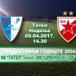 Тител: У недељу предпетлићи ФК Црвена Звезда играју пријатељску утакмицу са ФК Тител