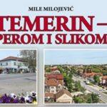 Промоција књиге Темерин – пером и сликом, аутор Миле Милојевић