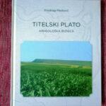 Тителски плато археолошка ризница, књига Предрага Медовића пред читаоцима